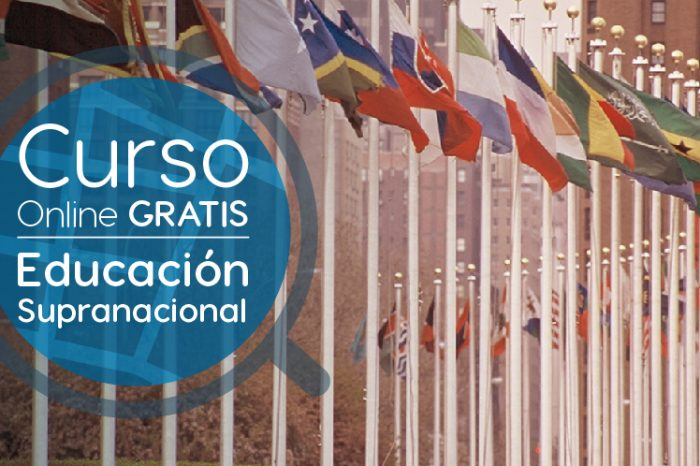 """Curso Gratis Online """"Educación Supranacional: Descubriendo la Agenda Educativa de los Organismos Internacionale"""" Universidad Autónoma de Madrid España"""