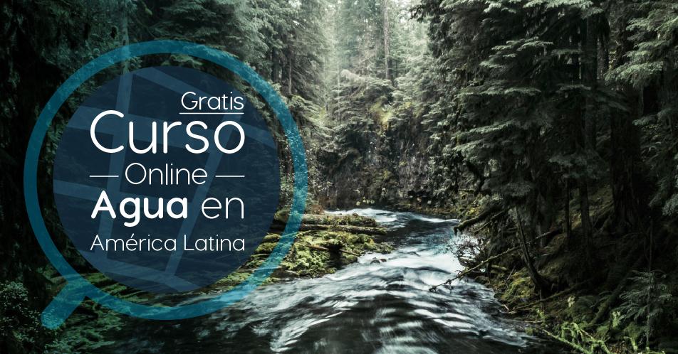 """Curso Gratis Online """"Agua en América Latina: Abundancia en medio de la escasez mundial"""" Banco Interamericano de Desarrollo Internacional"""